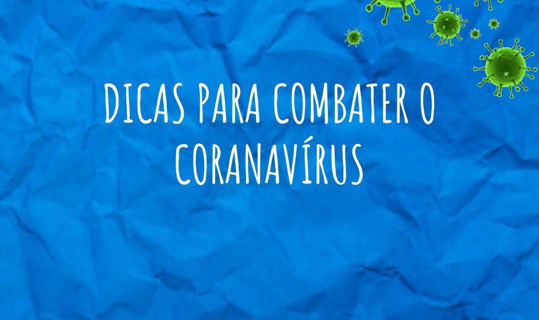 Como combater o Coronavírus?
